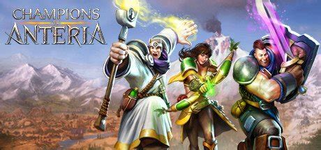 Champions of Anteria Download » PobierzGre