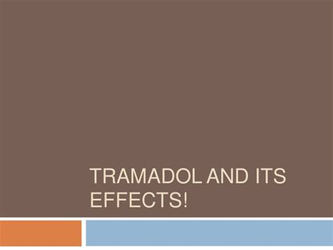 Tramadols and its side effects