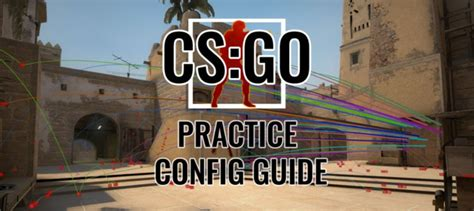 CSGO's best practice config guide with brand new commands