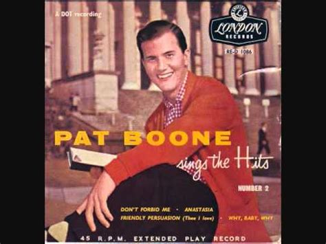 Pat Boone - Friendly Persuasion (Thee I Love) (1956) - YouTube